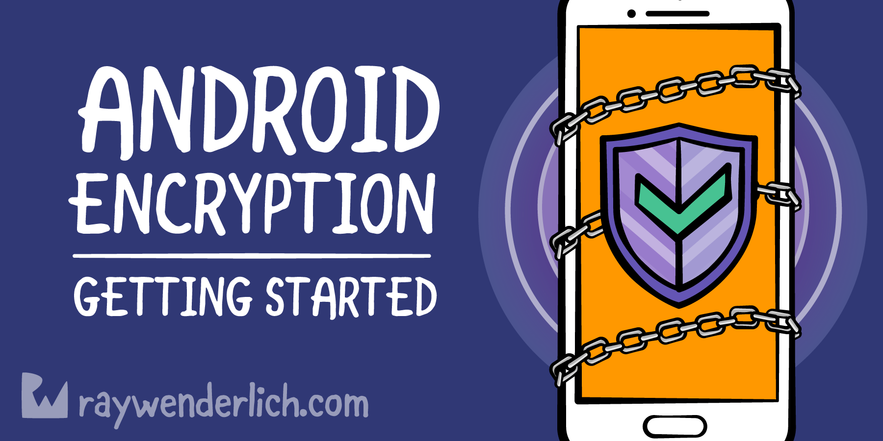 Encryption Tutorial For Android: Getting Started | raywenderlich com