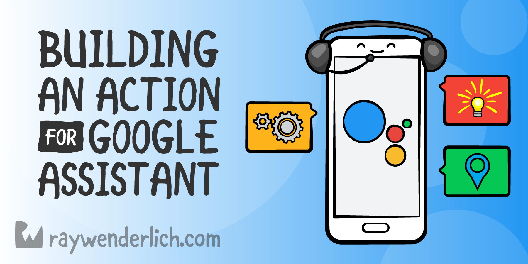 QnA VBage Building an Action for Google Assistant: Getting Started [FREE]