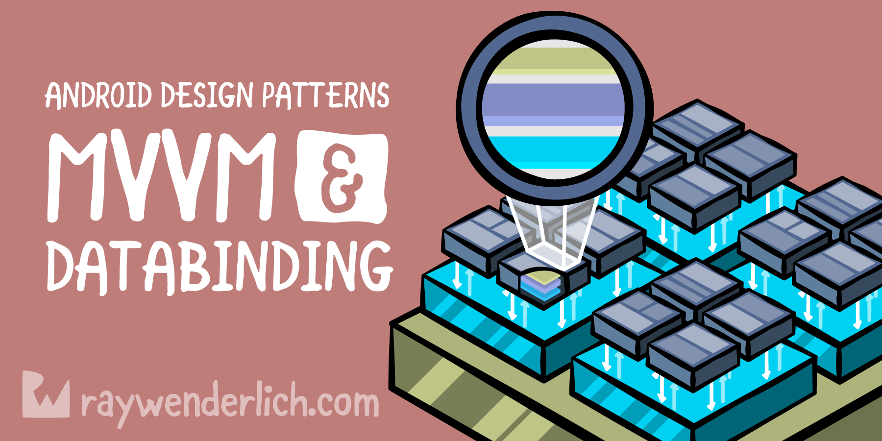 MVVM and DataBinding: Android Design Patterns