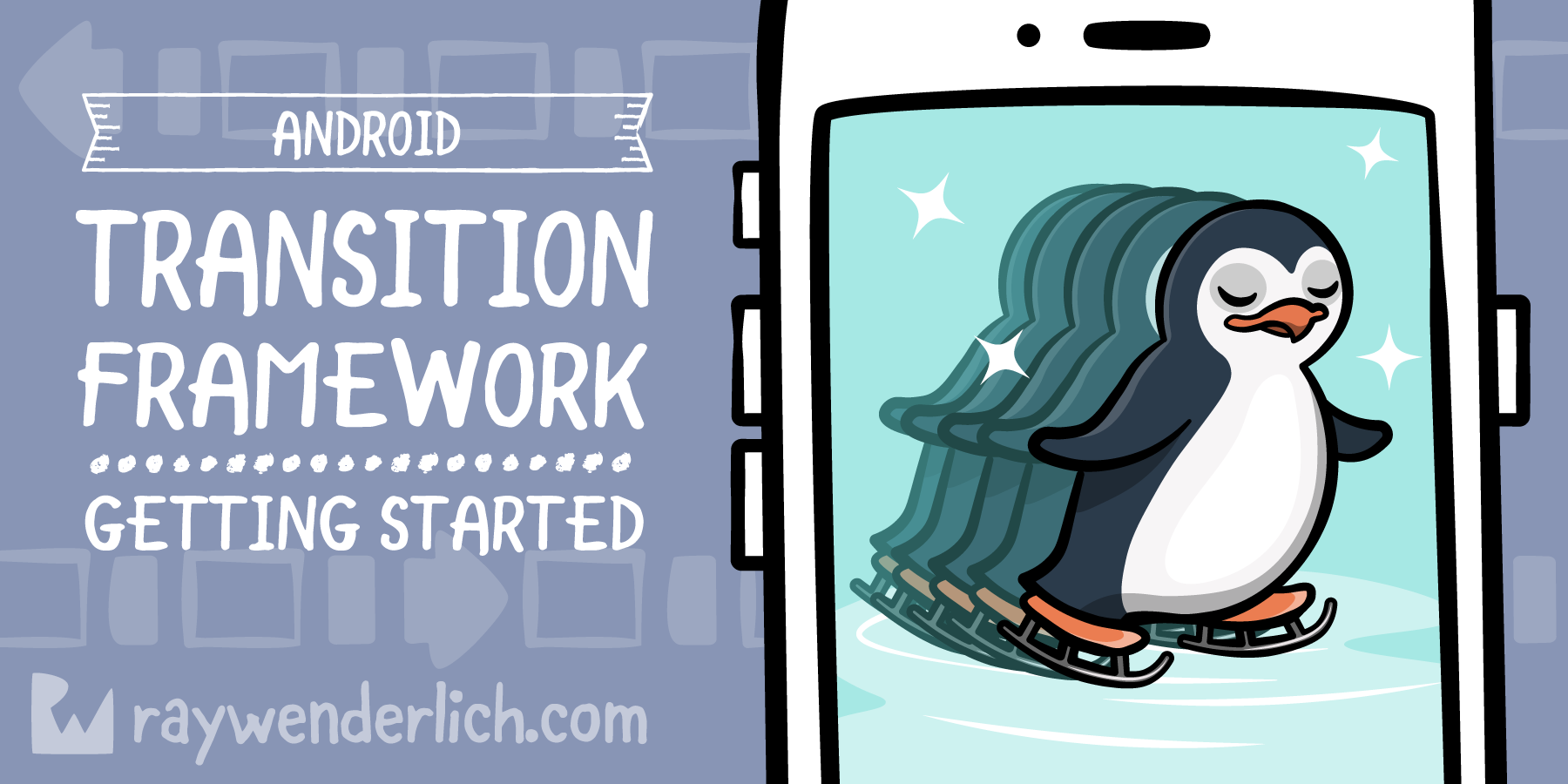 Android Transition Framework: Getting Started