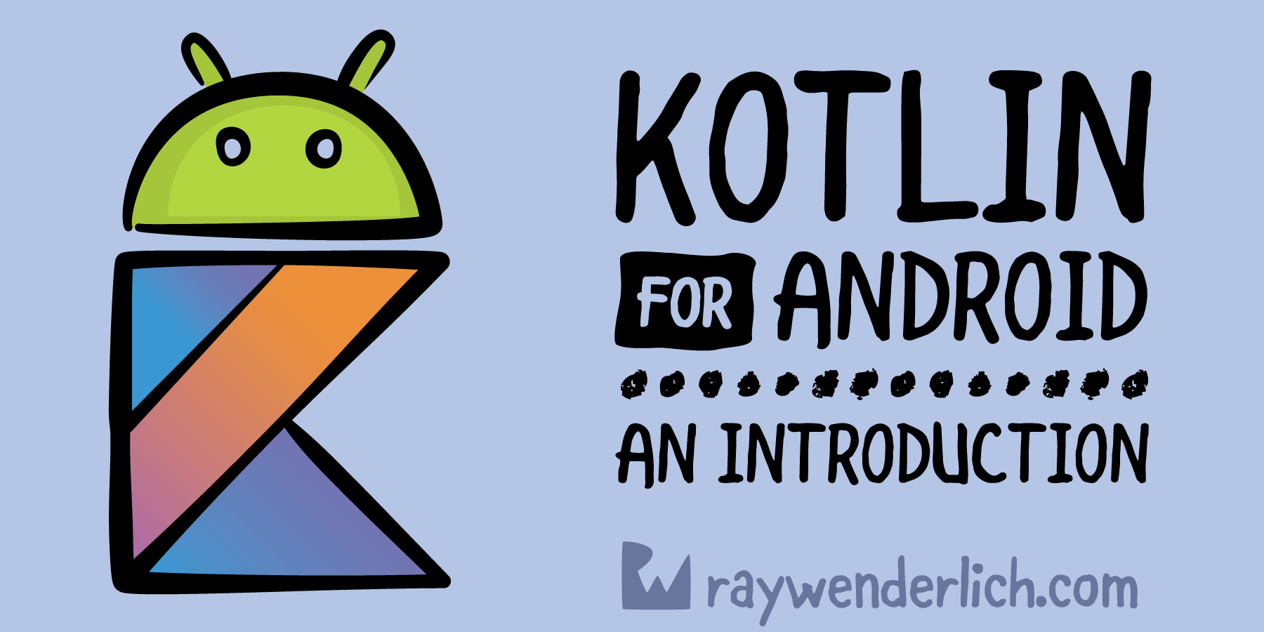 Kotlin For Android: An Introduction | raywenderlich com