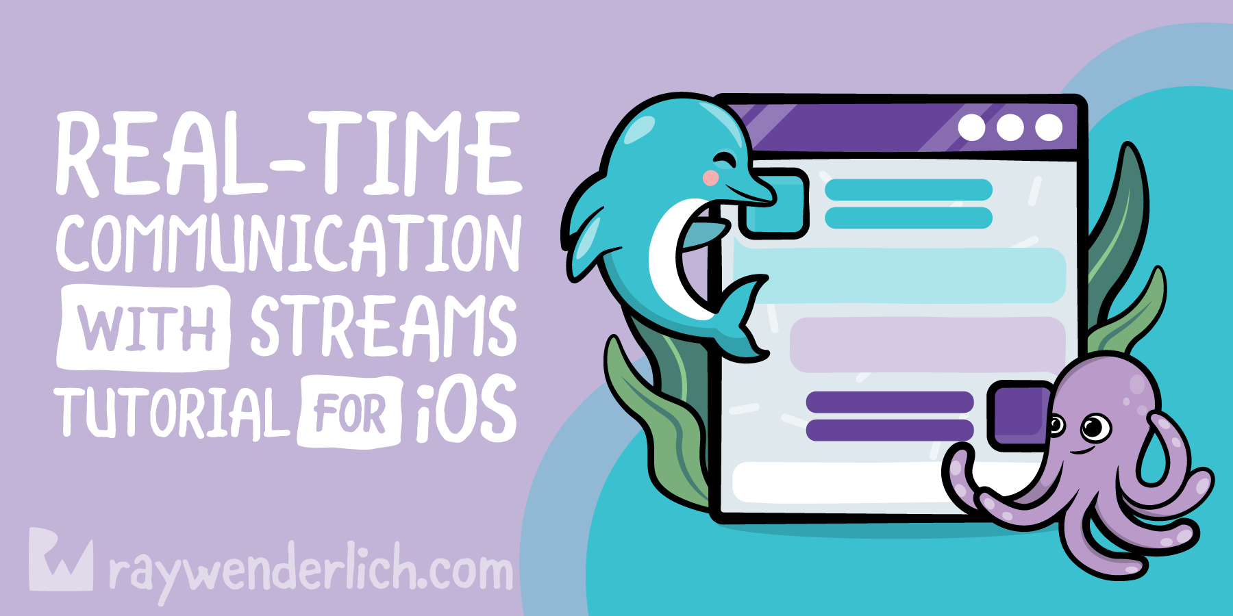 Real-Time Communication with Streams Tutorial for iOS