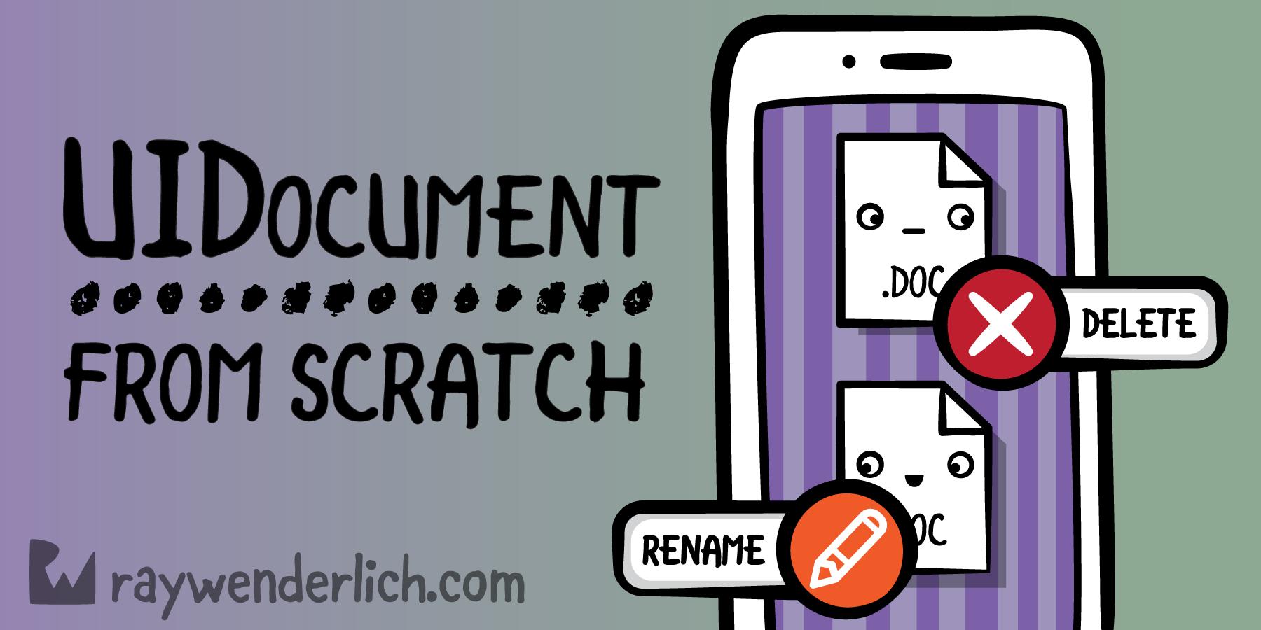 UIDocument From Scratch   raywenderlich com