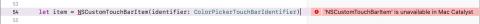 NSCustomTouchBarItem is unavailable in Mac catalyst