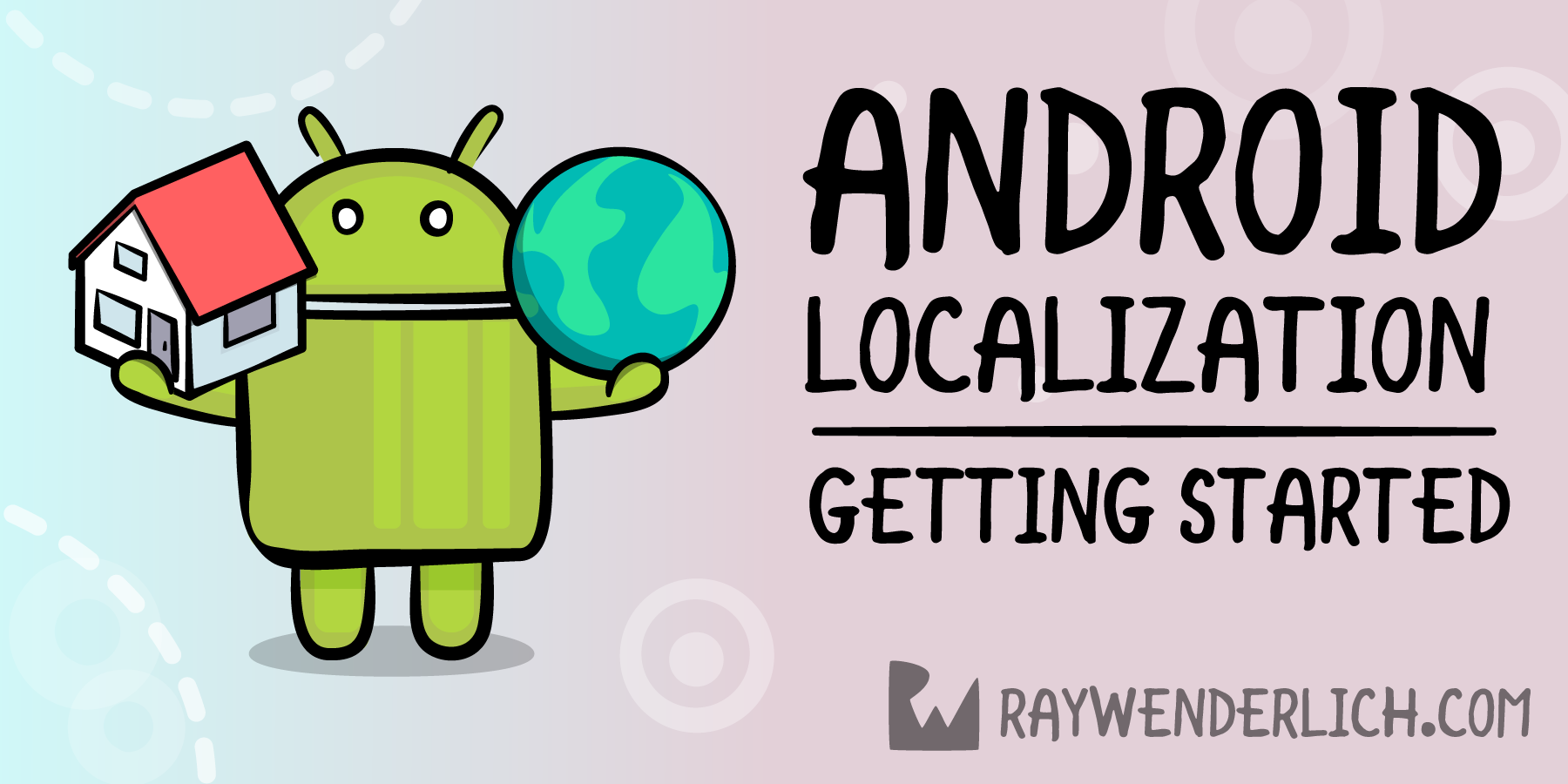 Android Localization: Getting Started [FREE]