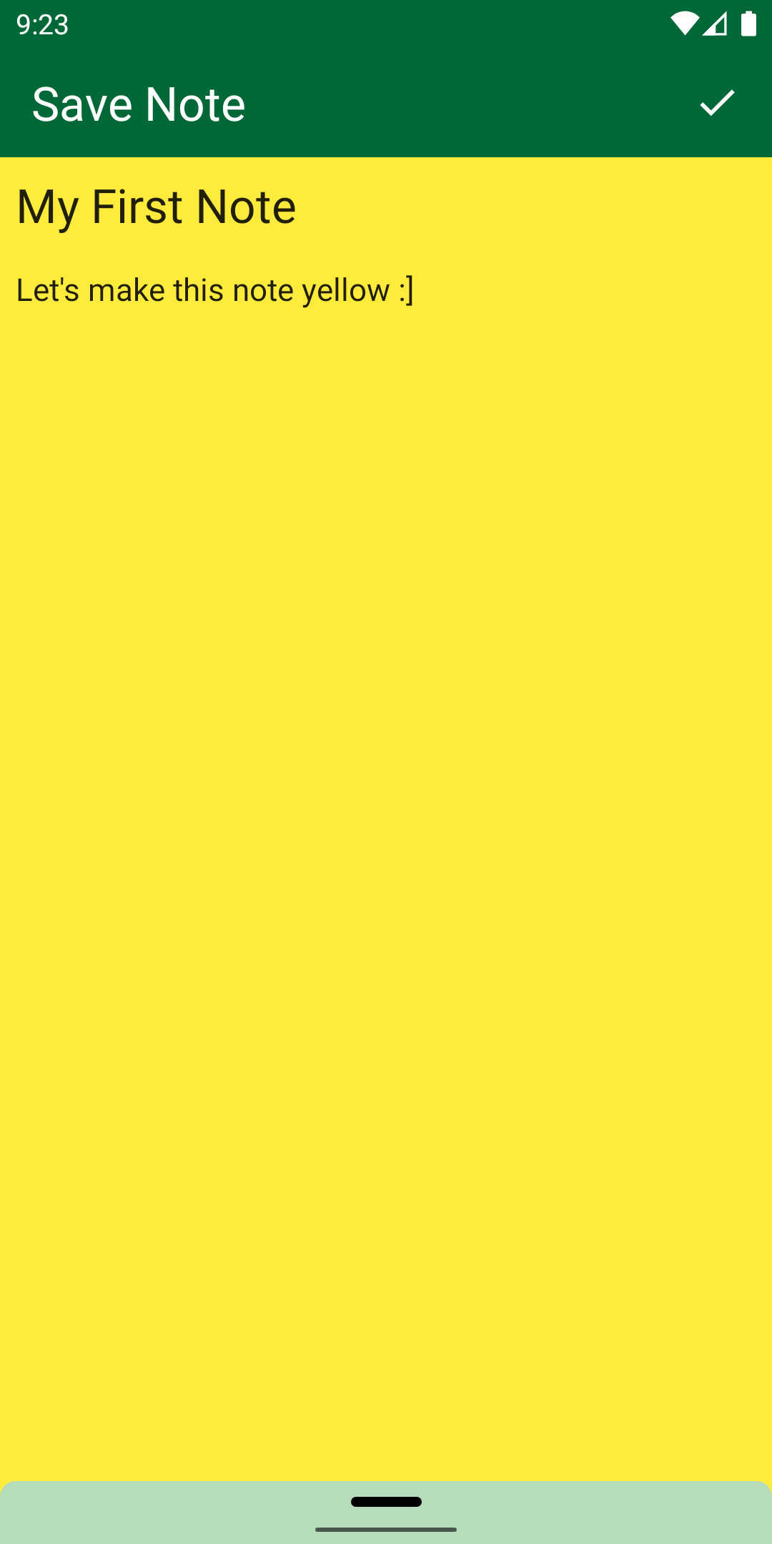 Yellow screen with My First Note info and green Save Note bar at the top.