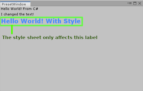 The style sheet only affects one label in PresetWindow.cs