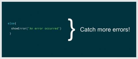 Catch more errors