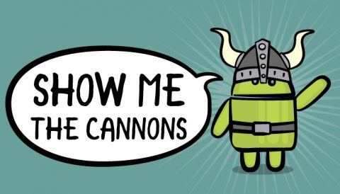 Show me the cannons!