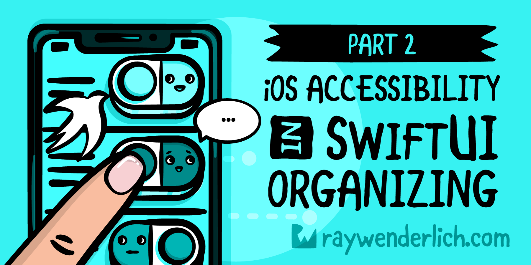 iOS Accessibility in SwiftUI Tutorial Part 2: Organizing [FREE]