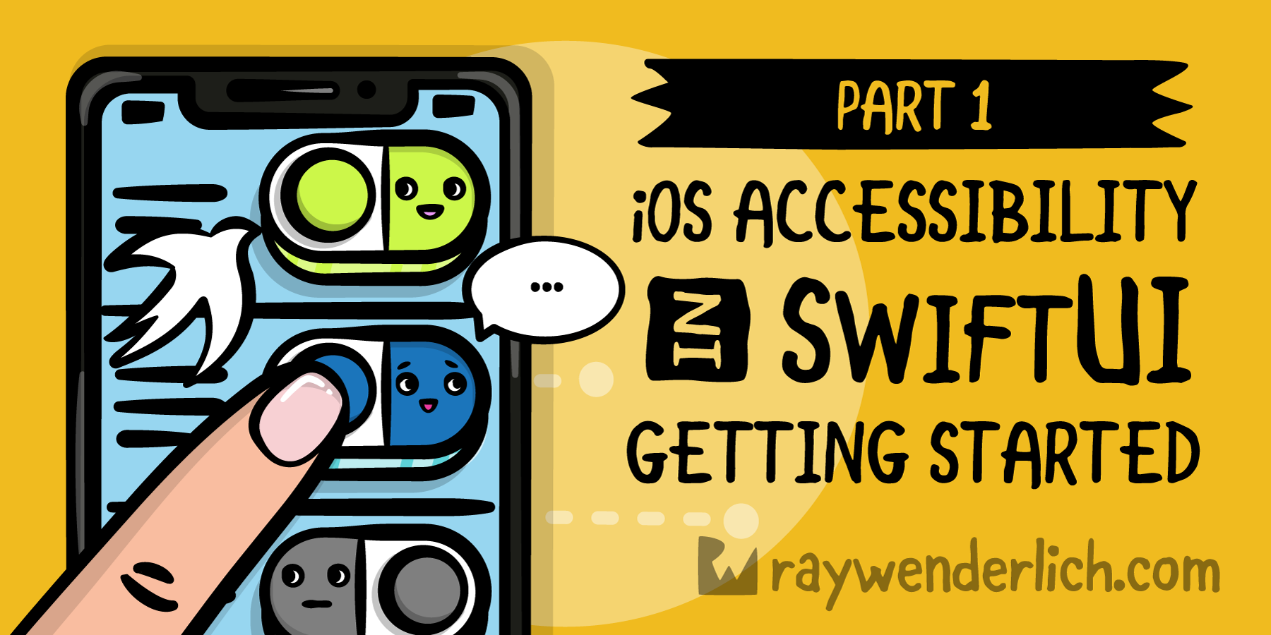 iOS Accessibility in SwiftUI Tutorial Part 1: Getting Started [FREE]