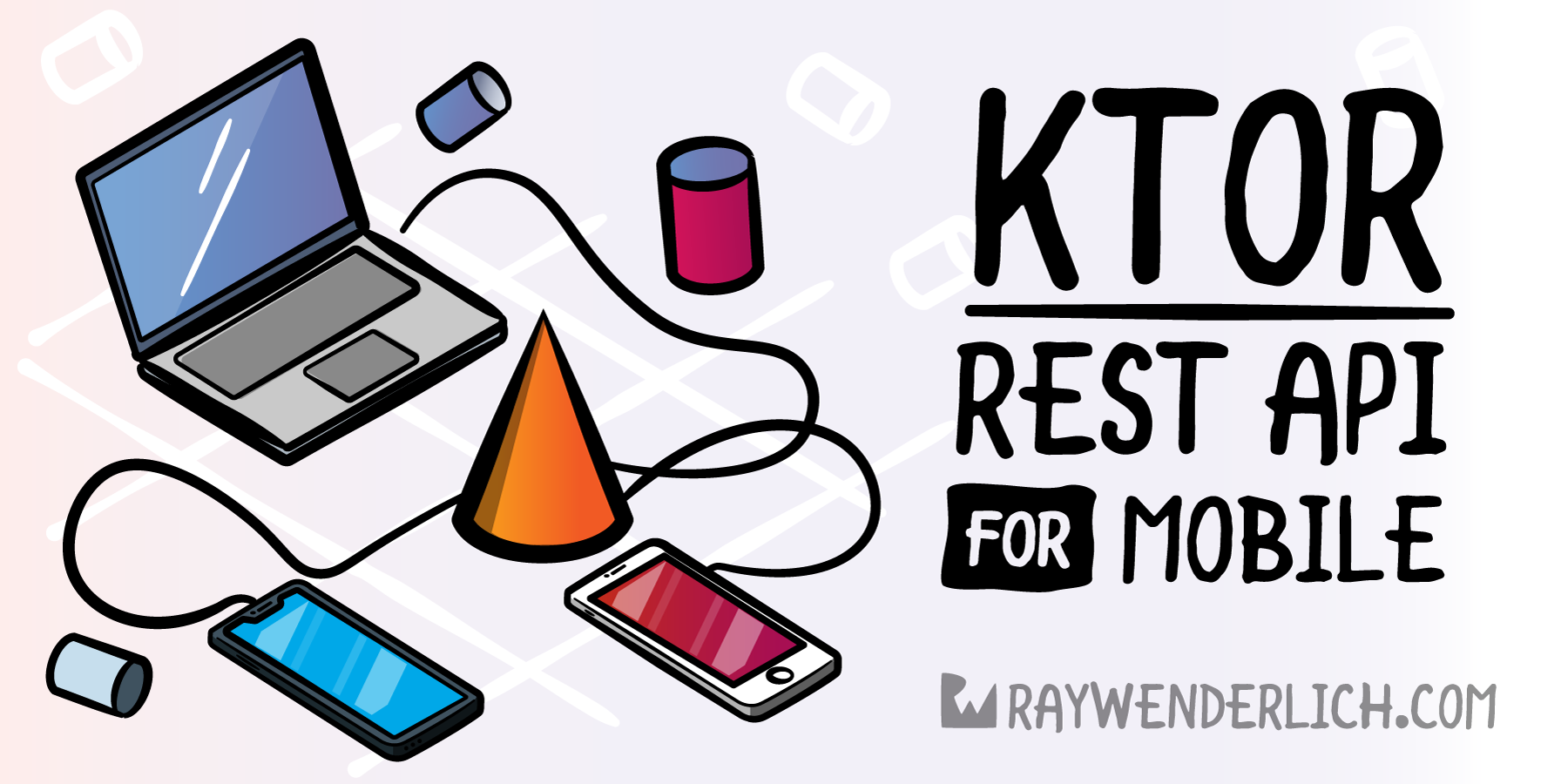 Ktor: REST API for Mobile [FREE] - RapidAPI