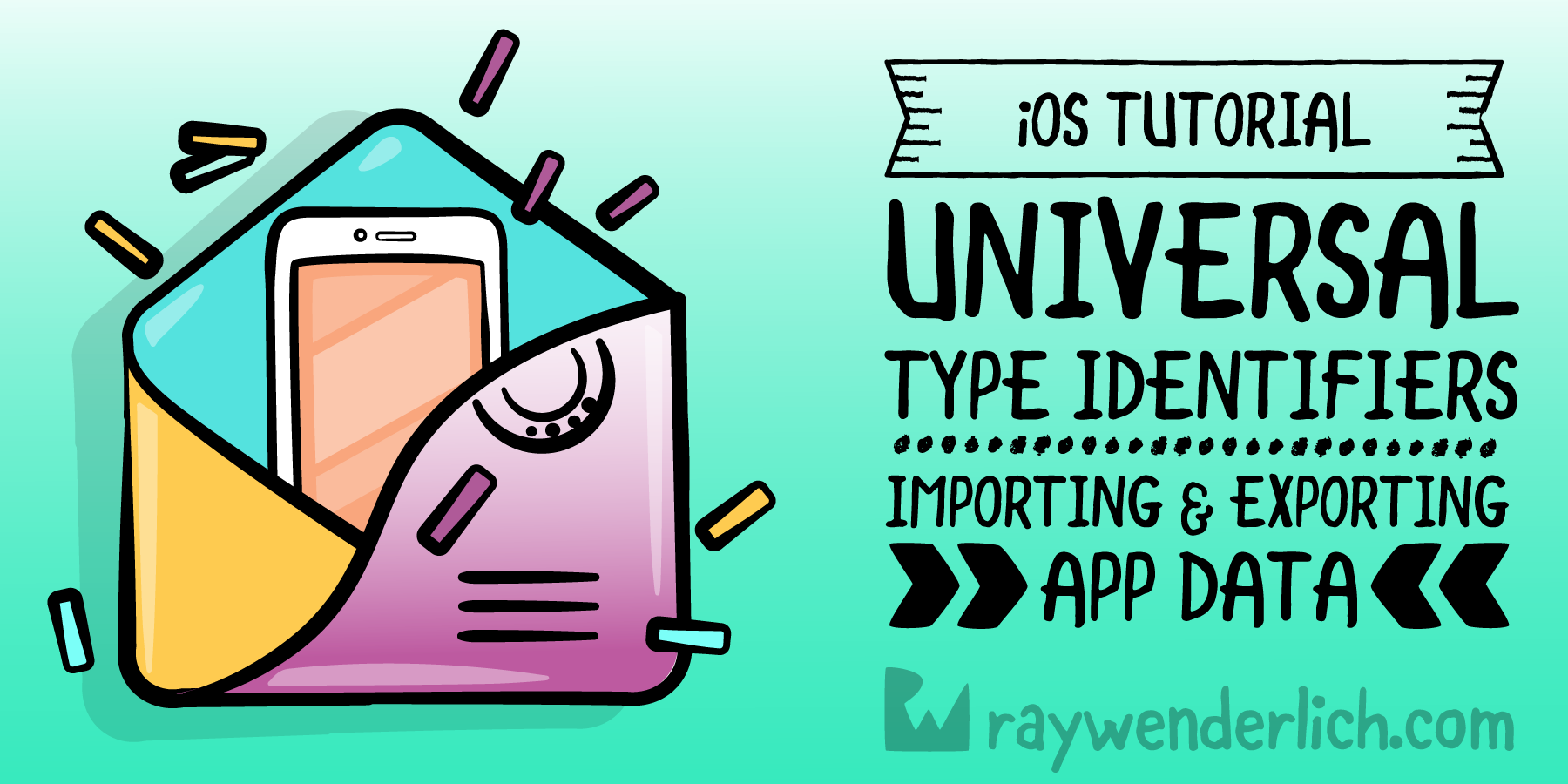 Universal Type Identifiers Tutorial for iOS: Importing and Exporting App Data [FREE]
