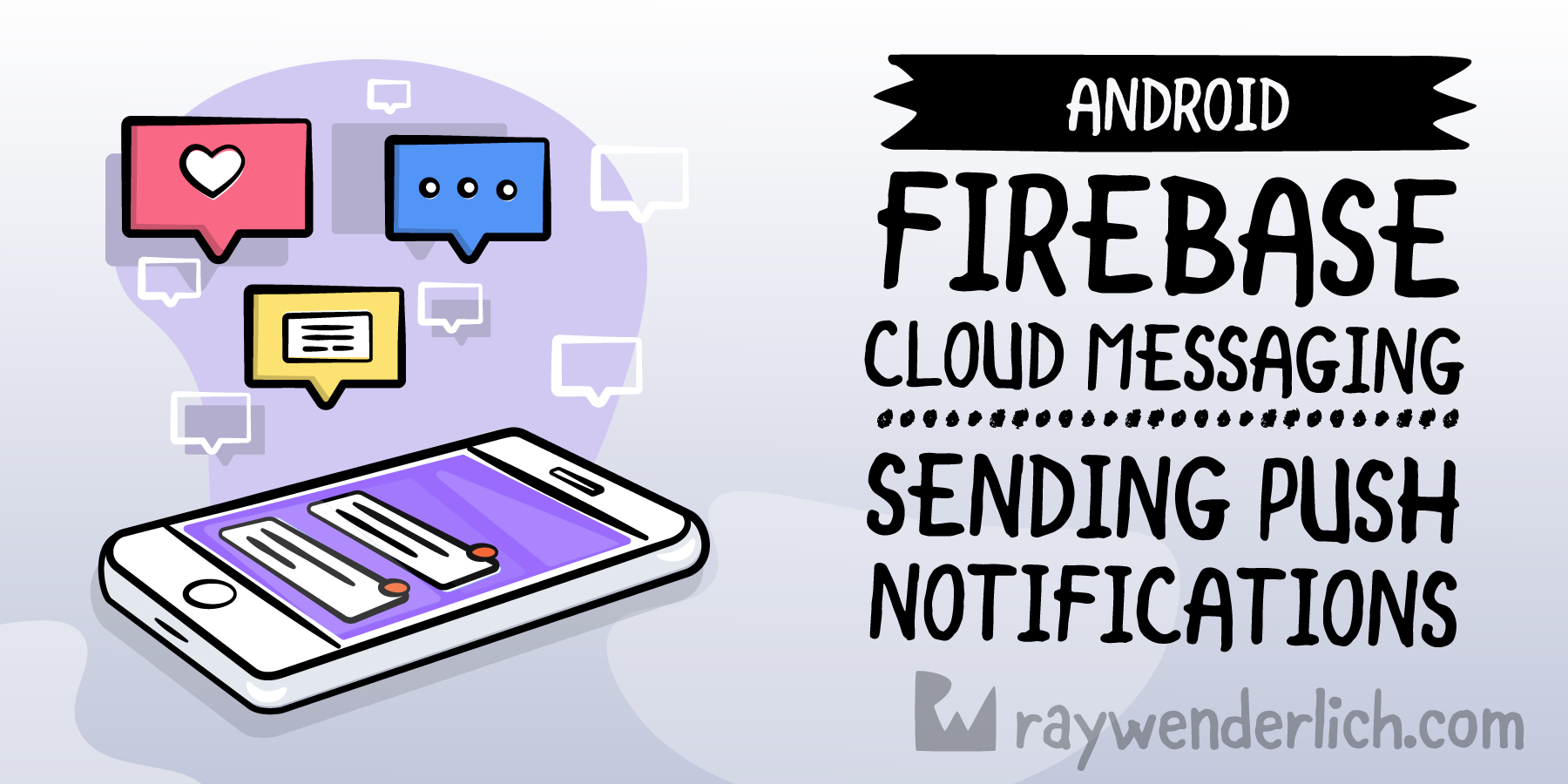 Firebase Cloud Messaging for Android: Sending Push Notifications [FREE] - RapidAPI