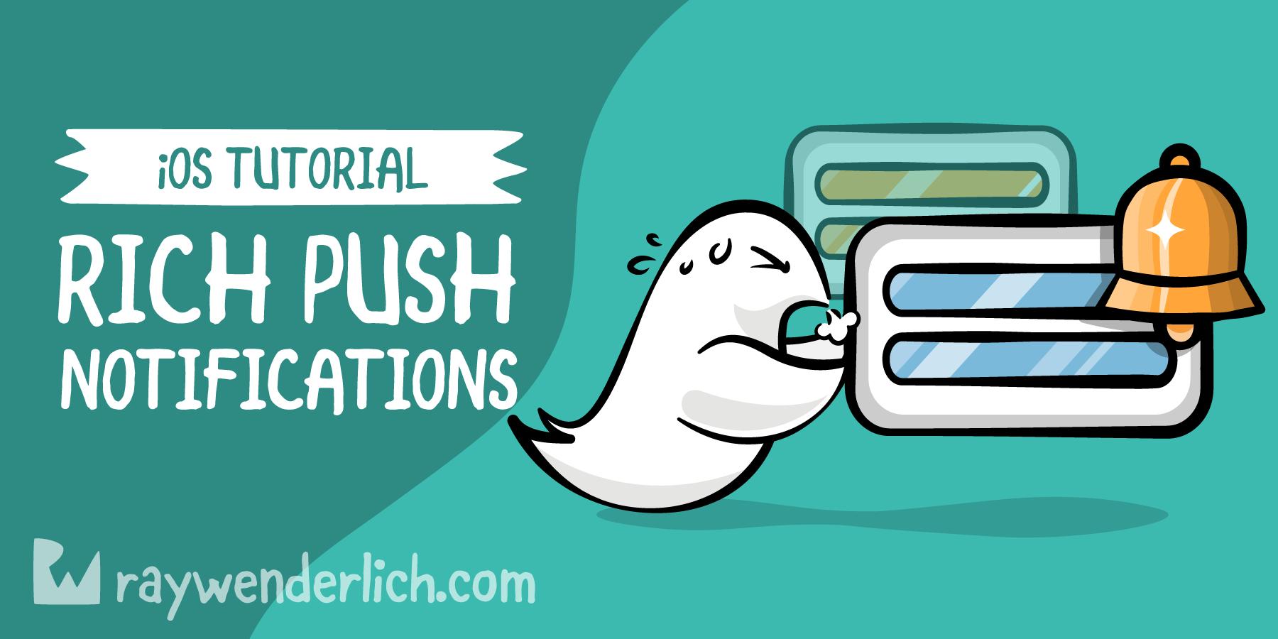 Push Notifications Tutorial for iOS: Rich Push Notifications [FREE] - RapidAPI
