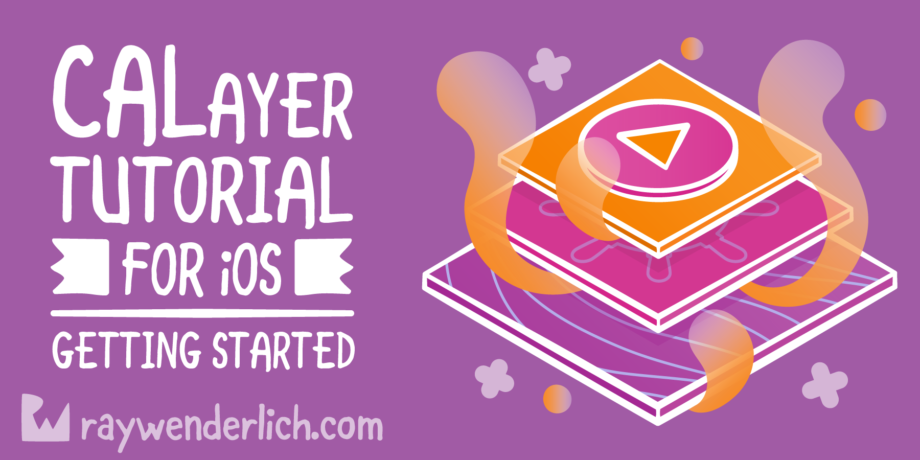 CALayer Tutorial for iOS: Getting Started [FREE]