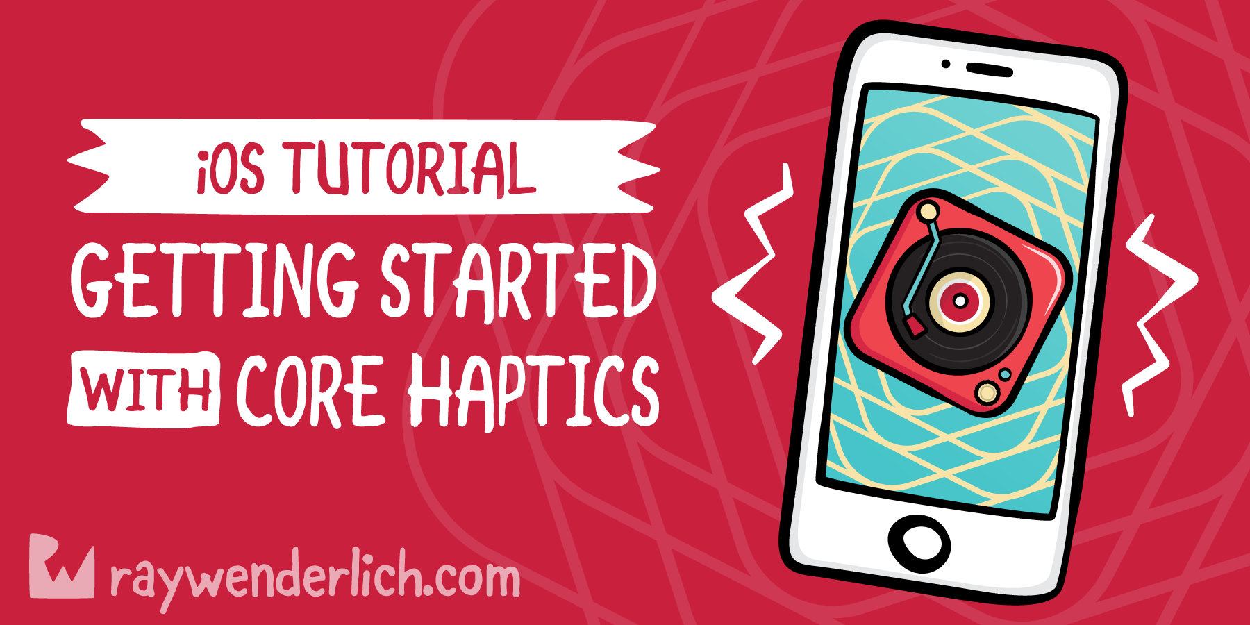 Getting Started With Core Haptics [FREE]