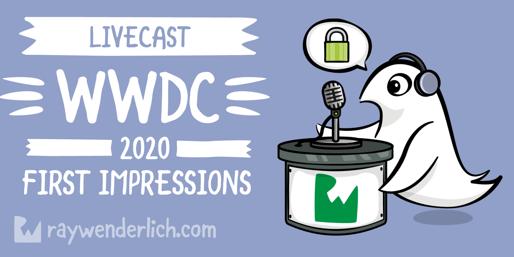 WWDC 2020 First Impressions Livecast [FREE]