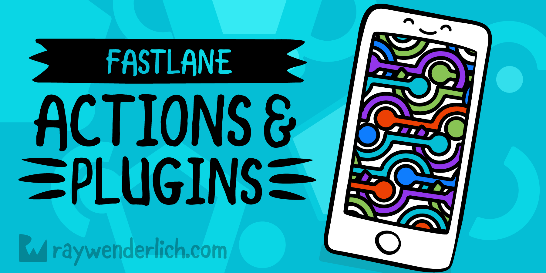 fastlane Tutorial: Actions and Plugins [FREE]