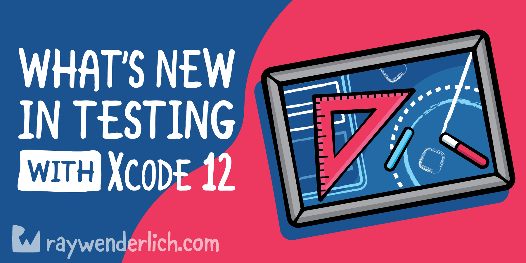 What's New in Testing With Xcode 12 [FREE]