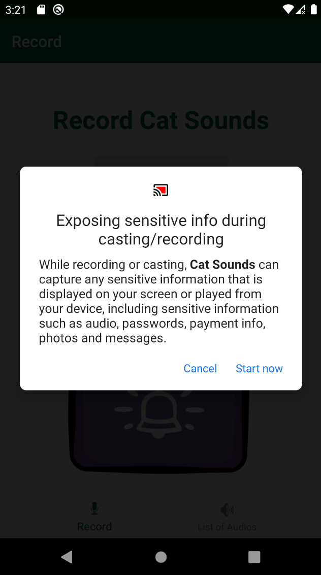 Permission prompt starting with: Start recording or casting with Cat Sounds?