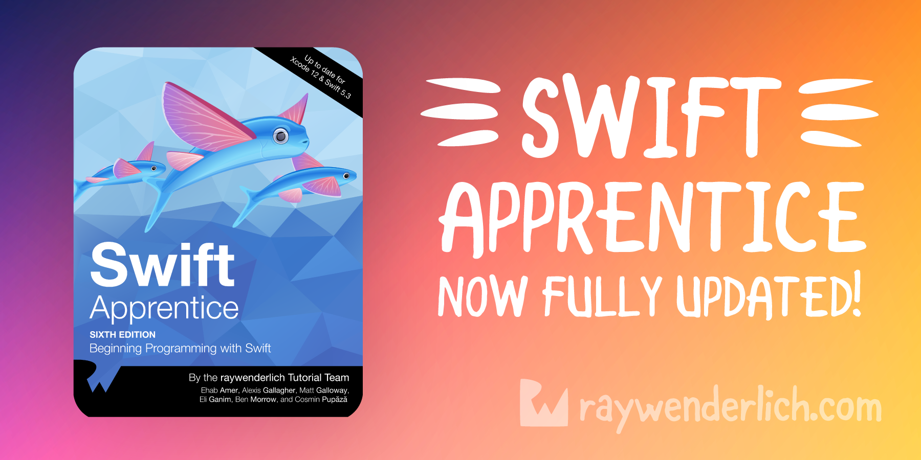 Swift Apprentice, 6th Edition, Is Now Fully Updated! [FREE]