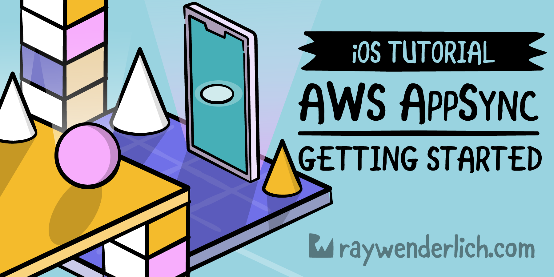 Getting Started with AWS AppSync for iOS [FREE]