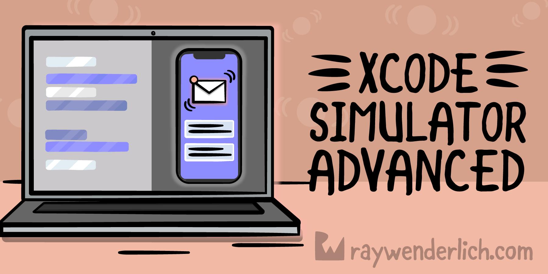 Xcode Simulator App Advanced [FREE]
