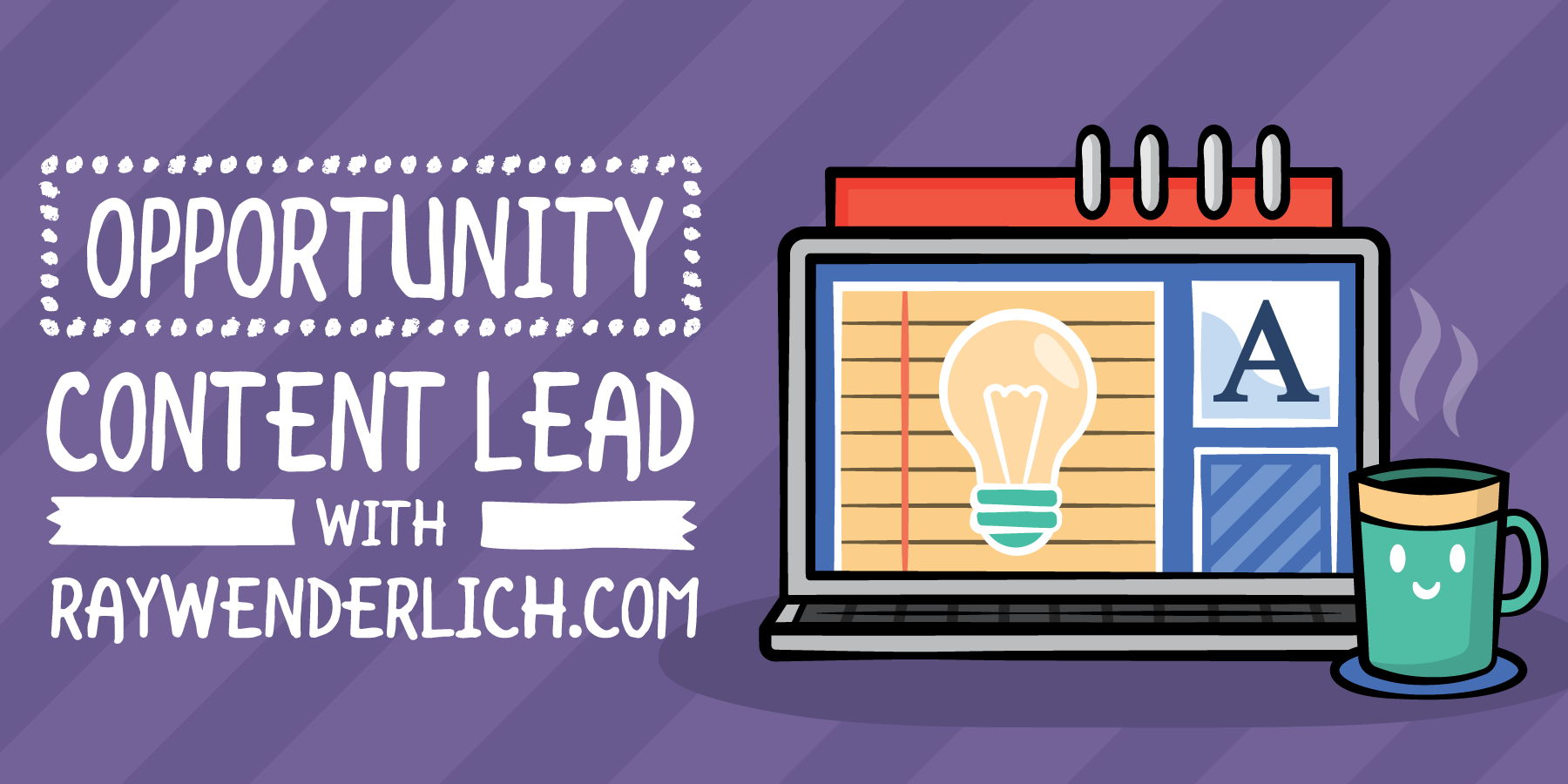 Opportunity: Content Lead at raywenderlich.com [FREE]