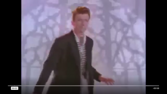 The Rickroll video playing in full screen