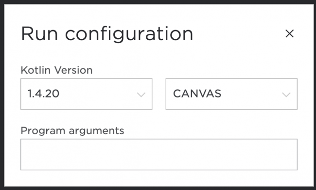 Run configuration screen with CANVAS as the target