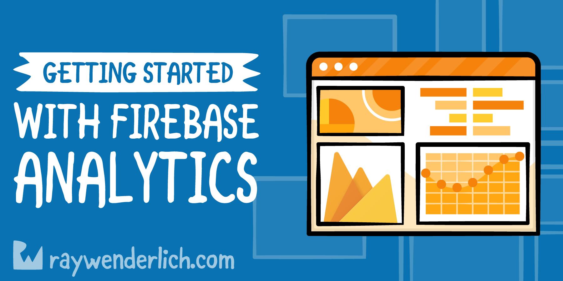 Firebase Analytics: Getting Started [FREE]