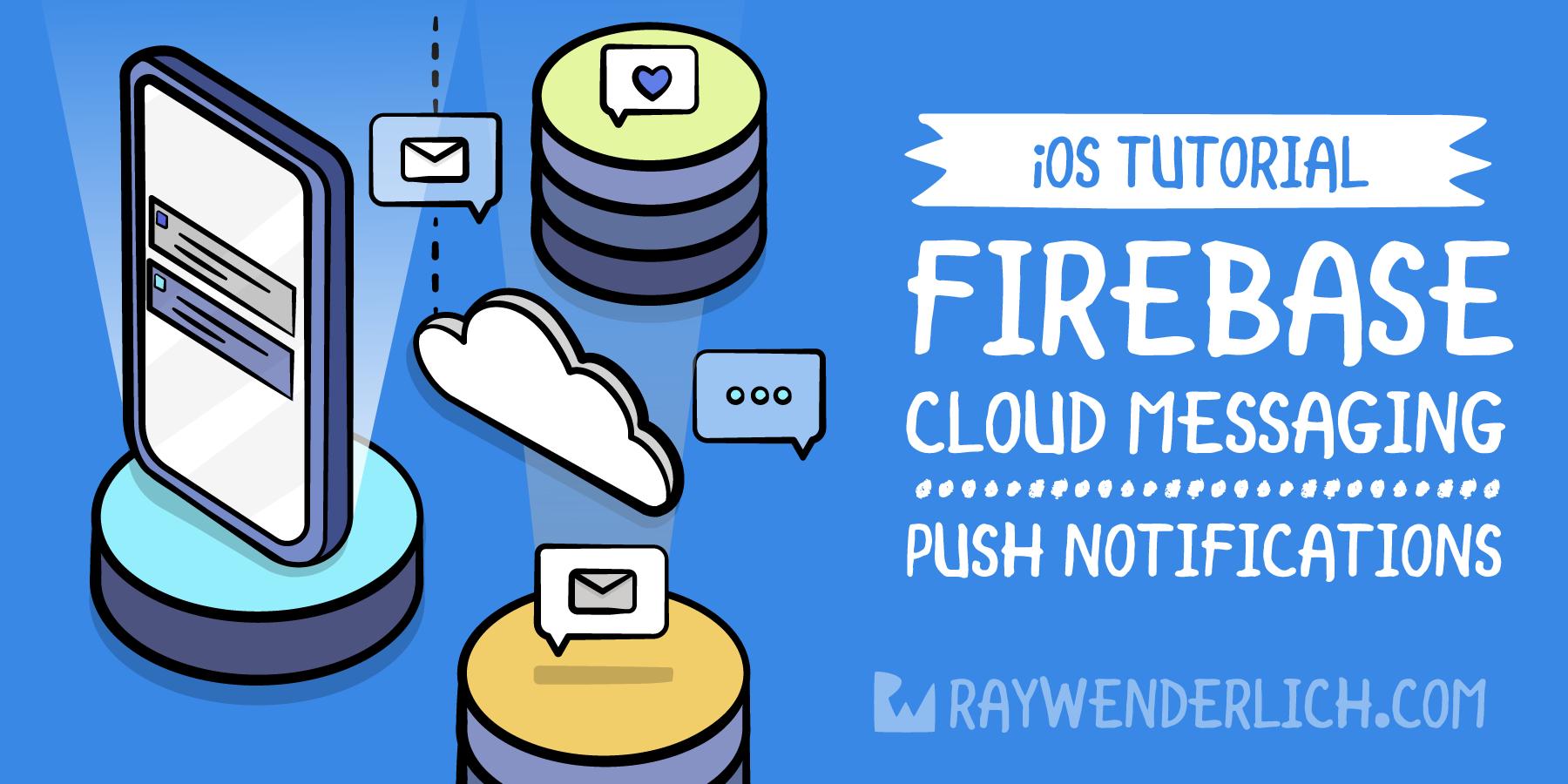 Firebase Cloud Messaging for iOS: Push Notifications [FREE]
