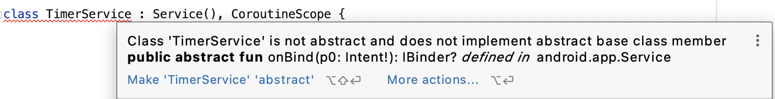 Android Studio provides an error that onBind() isn't implemented