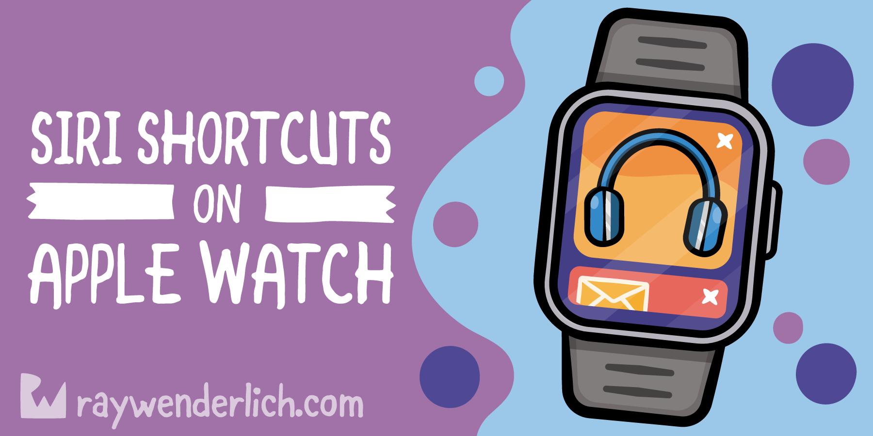 Siri Shortcuts on Apple Watch [FREE]