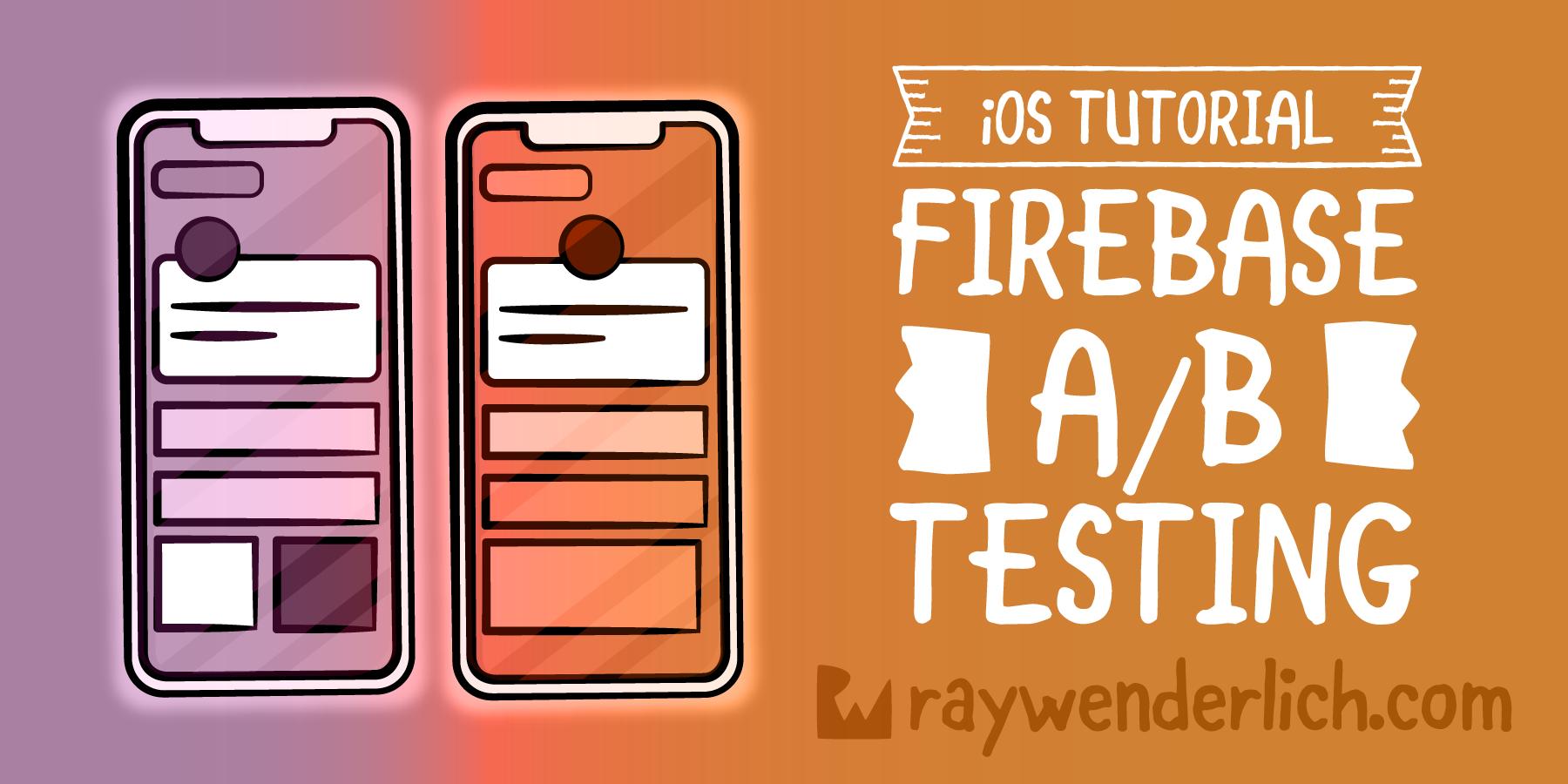 Firebase Tutorial: iOS A/B Testing [FREE]