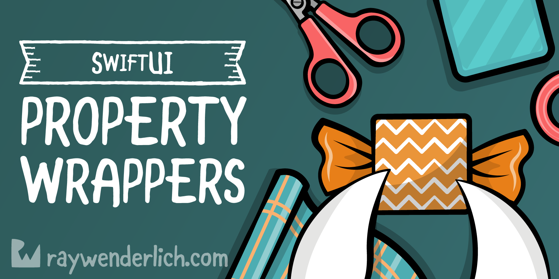 SwiftUI Property Wrappers [FREE]