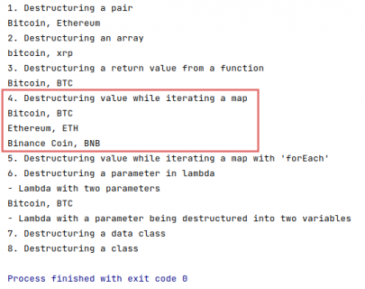 The output of destructuring declarations of a map