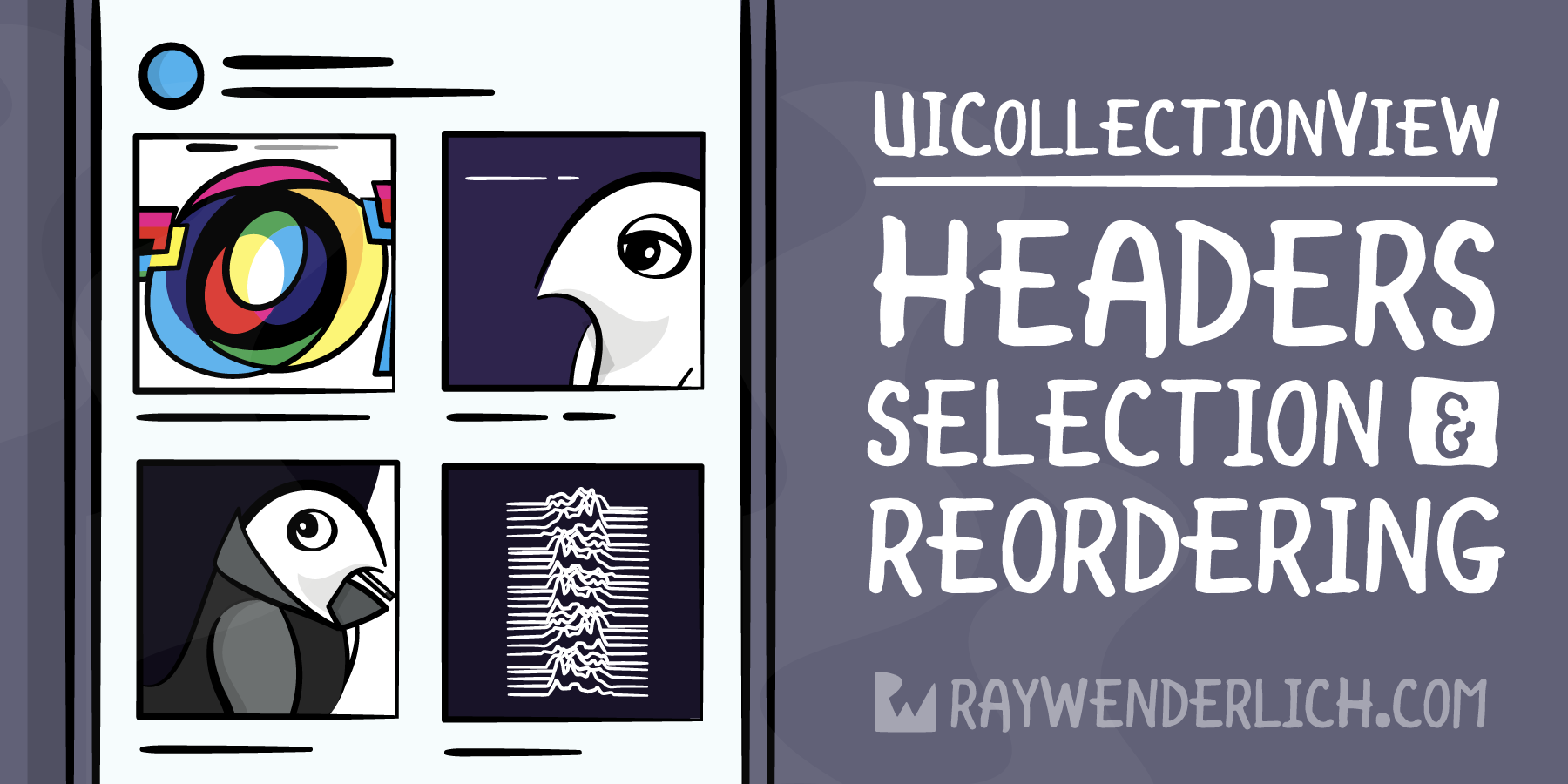 UICollectionView Tutorial: Headers, Selection and Reordering [FREE]