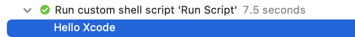Hello Xcode message in Xcode's build log